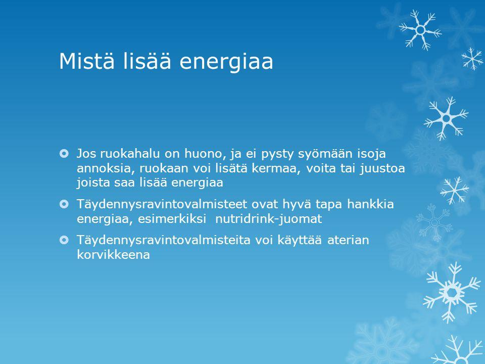 Mistä lisää energiaa