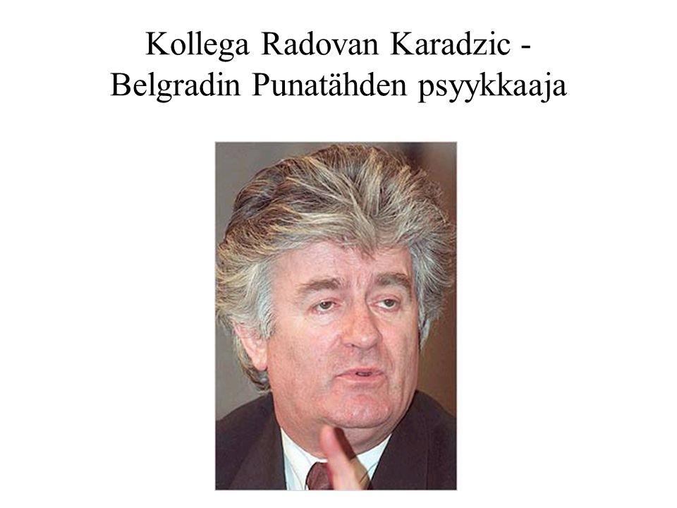 Kollega Radovan Karadzic - Belgradin Punatähden psyykkaaja