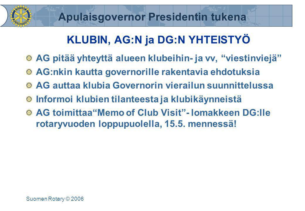 KLUBIN, AG:N ja DG:N YHTEISTYÖ