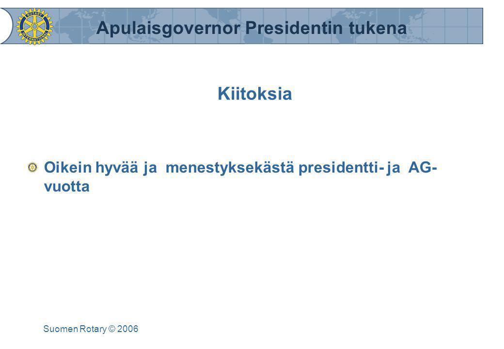 Kiitoksia Oikein hyvää ja menestyksekästä presidentti- ja AG- vuotta