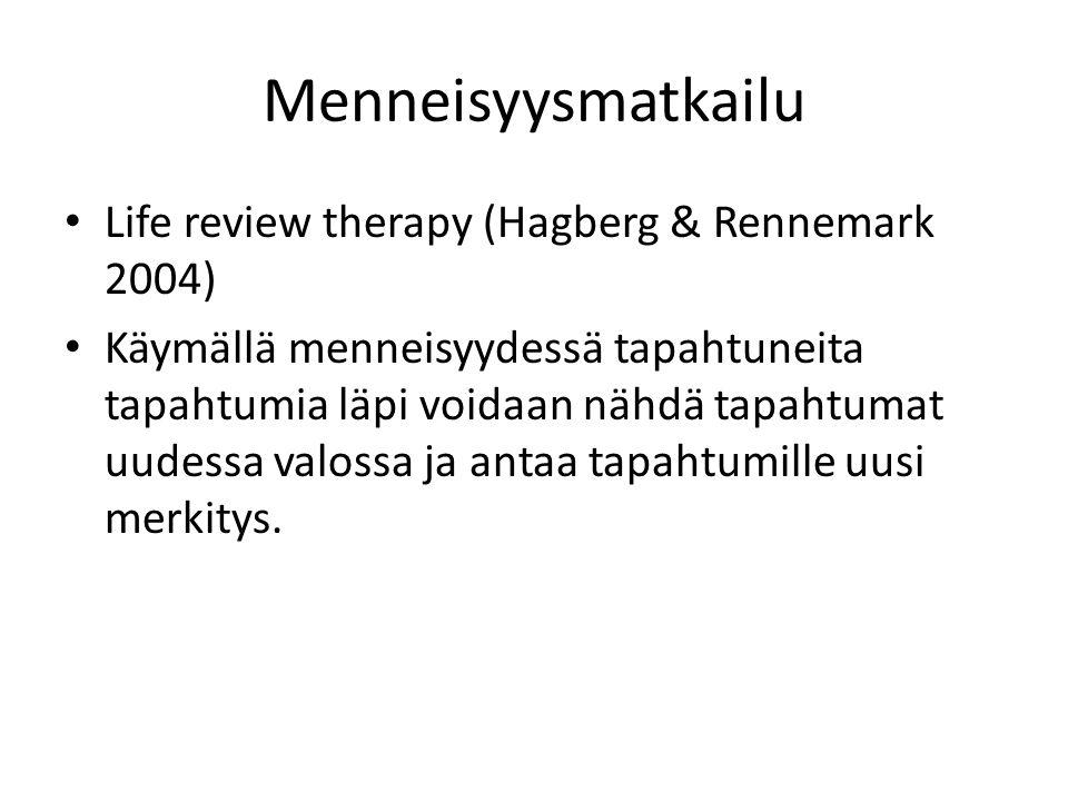 Menneisyysmatkailu Life review therapy (Hagberg & Rennemark 2004)