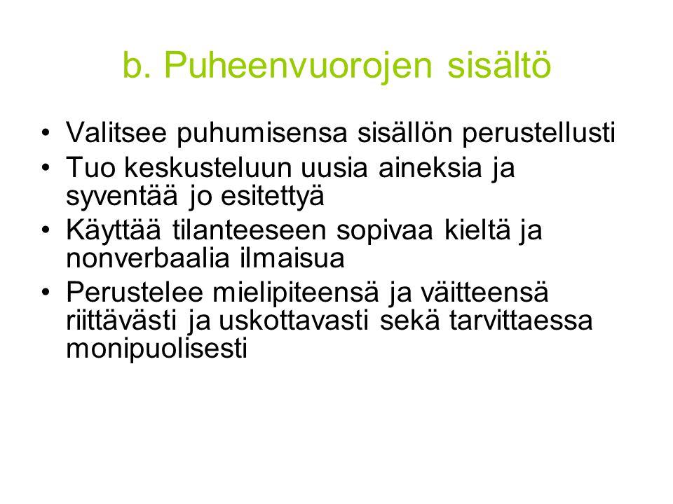 b. Puheenvuorojen sisältö