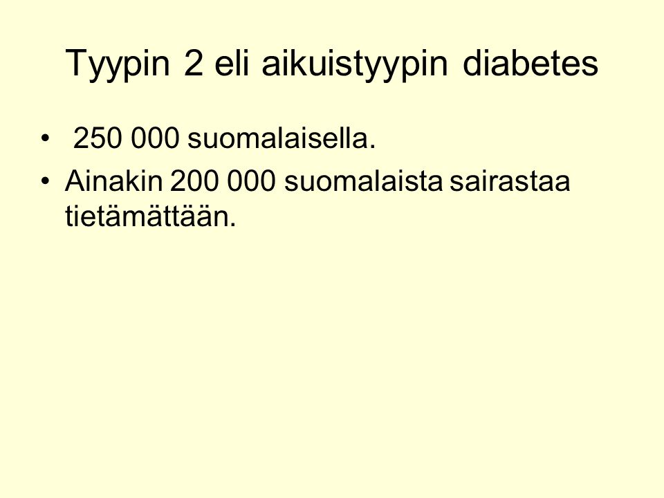 Tyypin 2 eli aikuistyypin diabetes