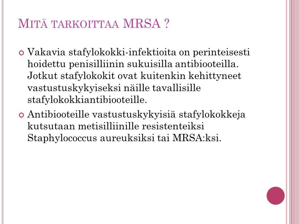 Mitä tarkoittaa MRSA