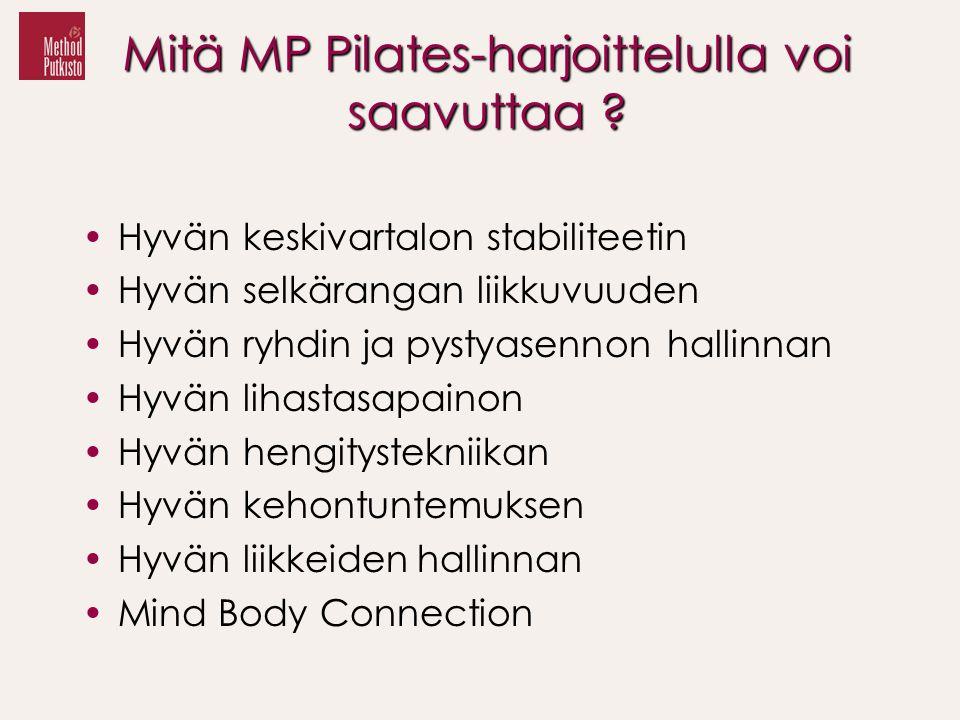 Mitä MP Pilates-harjoittelulla voi saavuttaa