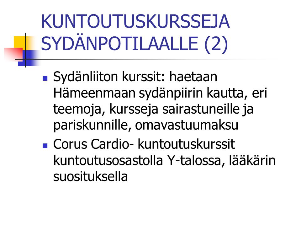 KUNTOUTUSKURSSEJA SYDÄNPOTILAALLE (2)