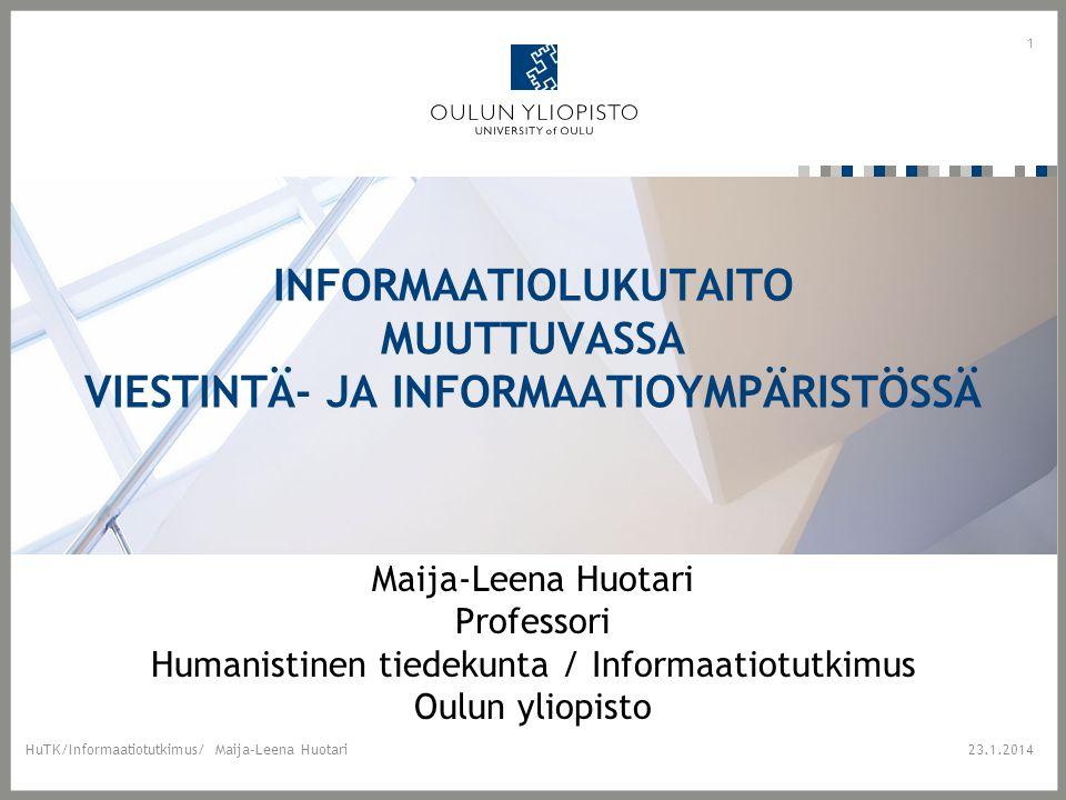 Informaatiolukutaito muuttuvassa viestintä- ja informaatioympäristössä