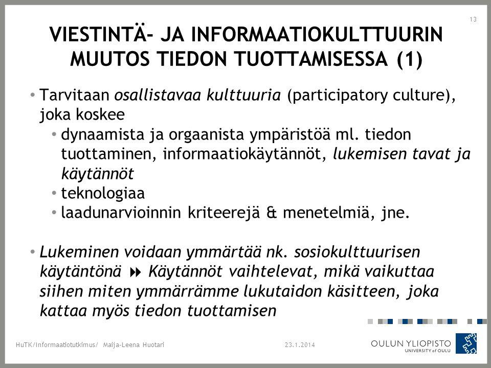 Viestintä- ja informaatiokulttuurin muutos tiedon tuottamisessa (1)