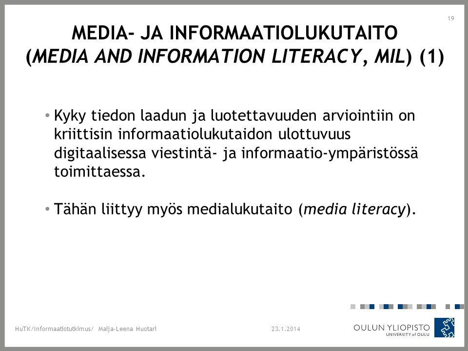 Media- ja informaatiolukutaito (media and information literacy, MIL) (1)