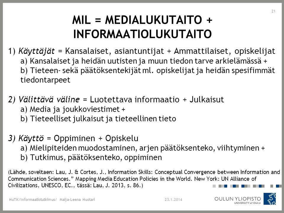 MIL = Medialukutaito + Informaatiolukutaito