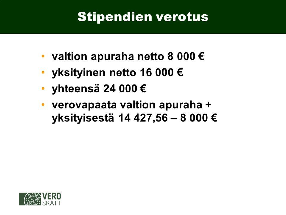 Stipendien verotus valtion apuraha netto 8 000 €
