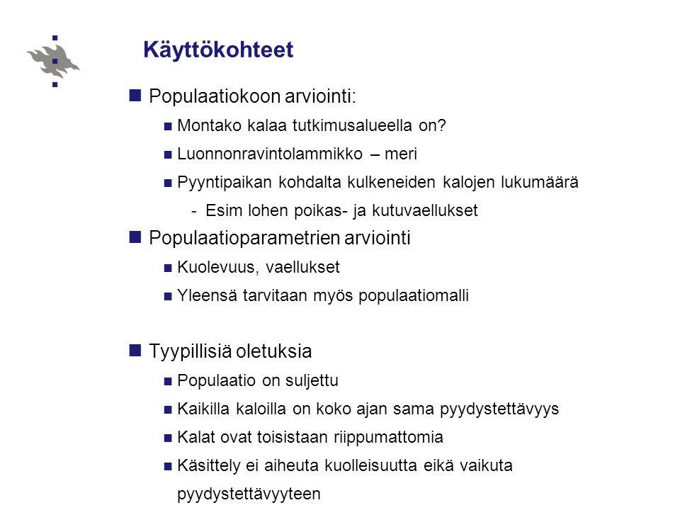 Käyttökohteet Populaatiokoon arviointi: