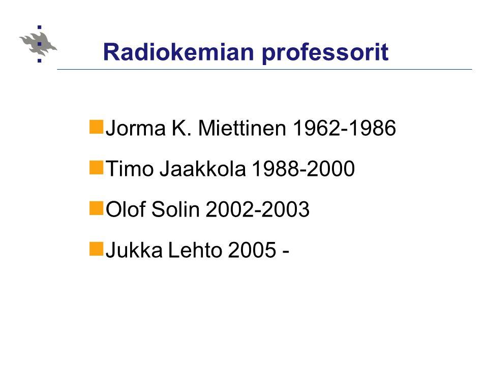 Radiokemian professorit