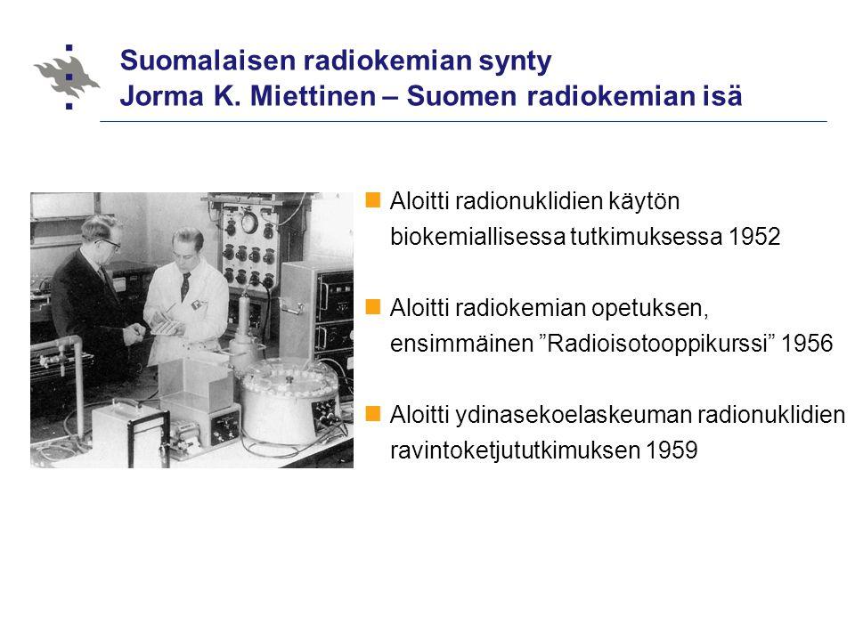 Suomalaisen radiokemian synty Jorma K