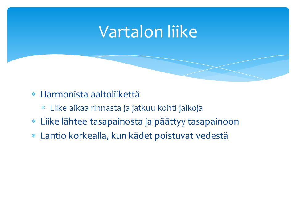 Vartalon liike Harmonista aaltoliikettä