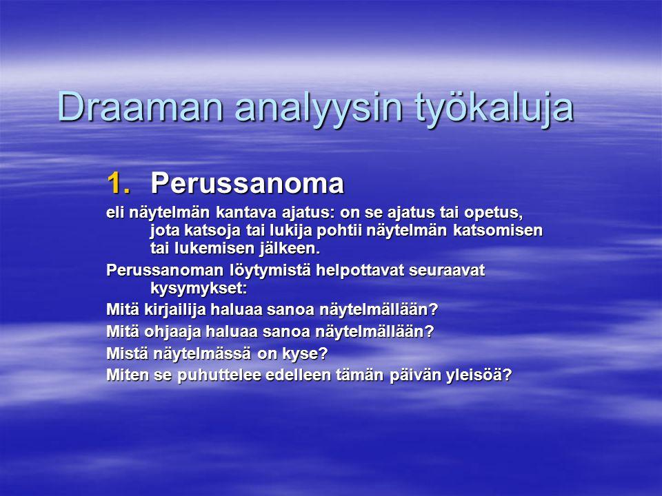 Draaman analyysin työkaluja