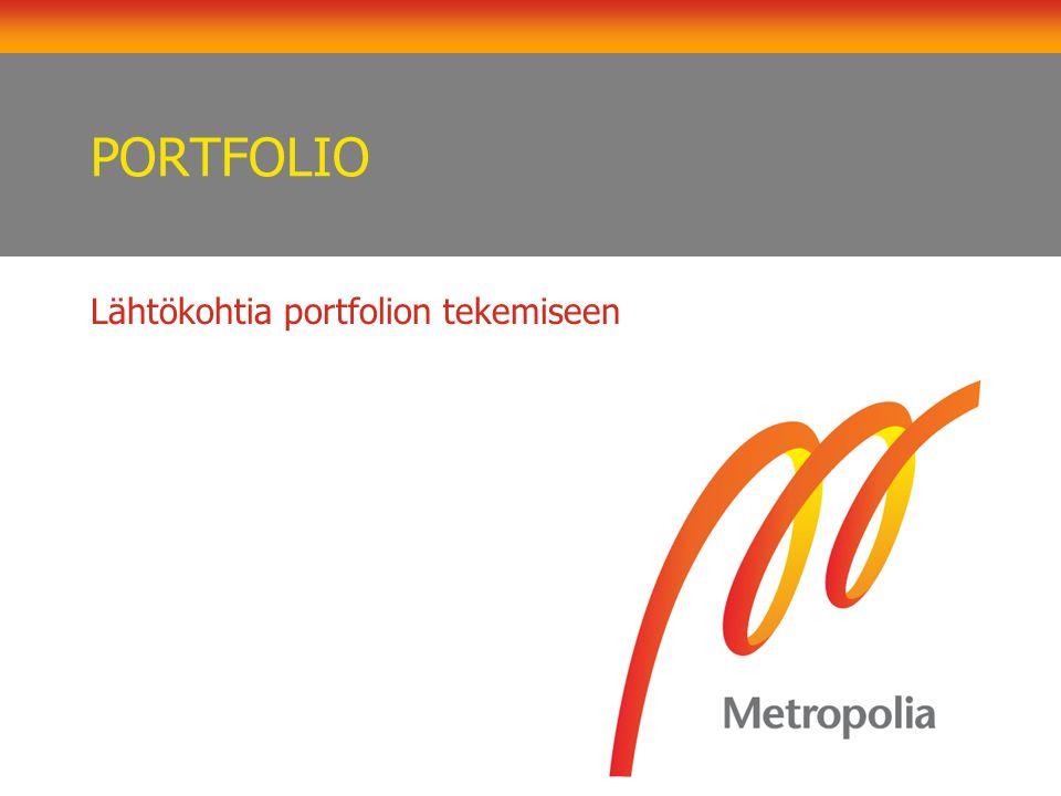 Lähtökohtia portfolion tekemiseen