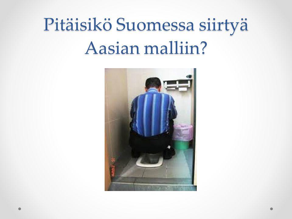 Pitäisikö Suomessa siirtyä Aasian malliin