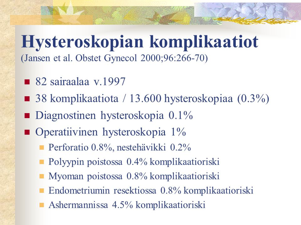 Hysteroskopian komplikaatiot (Jansen et al