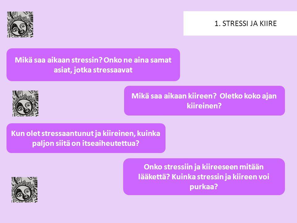 Mikä saa aikaan stressin Onko ne aina samat asiat, jotka stressaavat