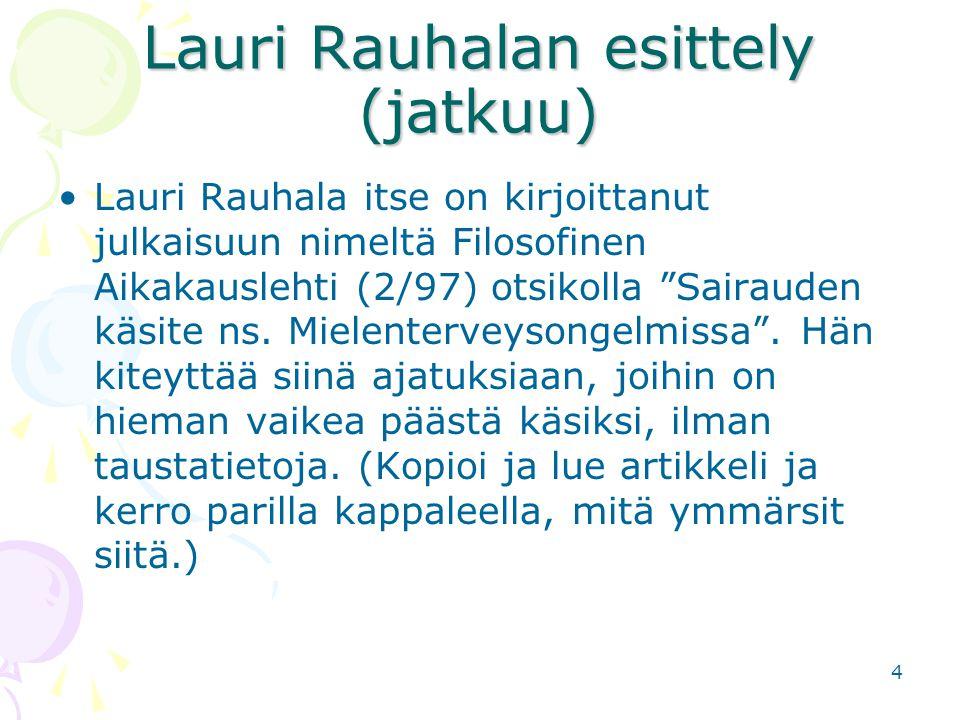 Lauri Rauhalan esittely (jatkuu)