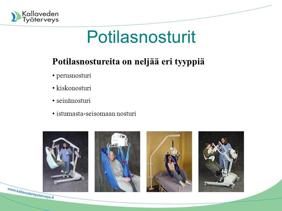 Potilasnosturit Potilasnostureita on neljää eri tyyppiä perusnosturi