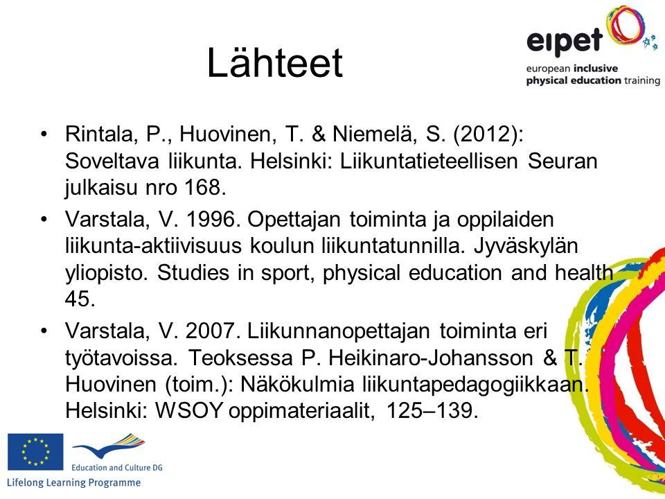 Lähteet Rintala, P., Huovinen, T. & Niemelä, S. (2012): Soveltava liikunta. Helsinki: Liikuntatieteellisen Seuran julkaisu nro 168.