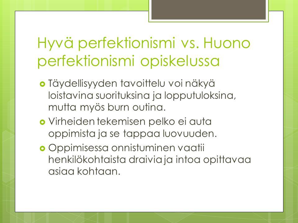 Hyvä perfektionismi vs. Huono perfektionismi opiskelussa