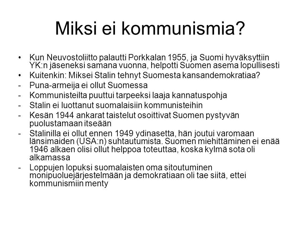 Miksi ei kommunismia