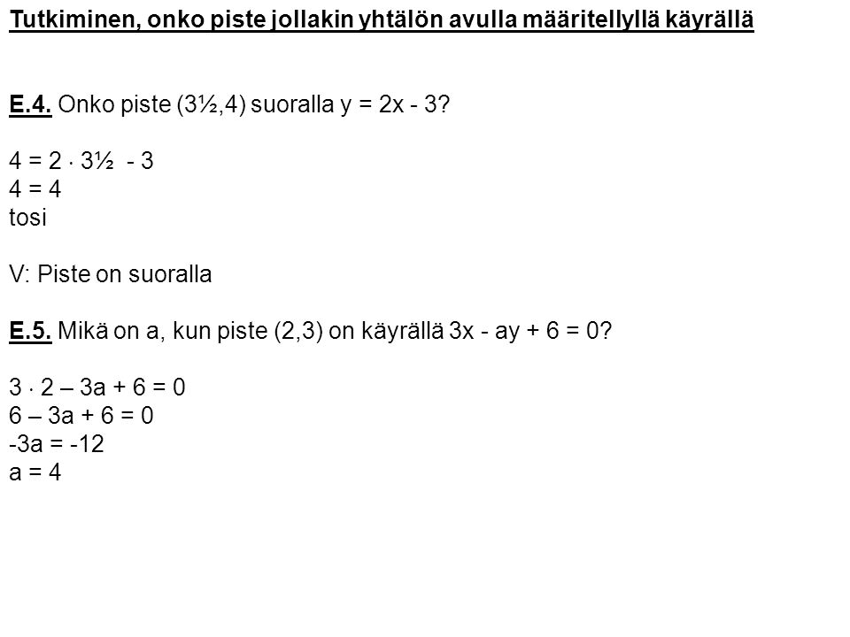 Tutkiminen, onko piste jollakin yhtälön avulla määritellyllä käyrällä