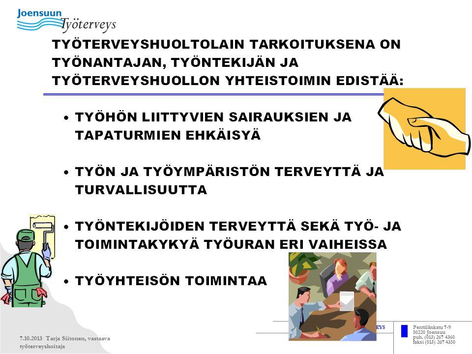 7.10.2013 Tarja Siitonen, vastaava työterveyshoitaja