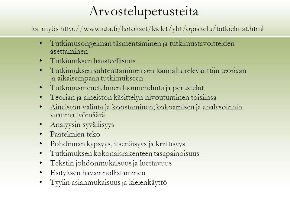 Arvosteluperusteita ks. myös http://www. uta