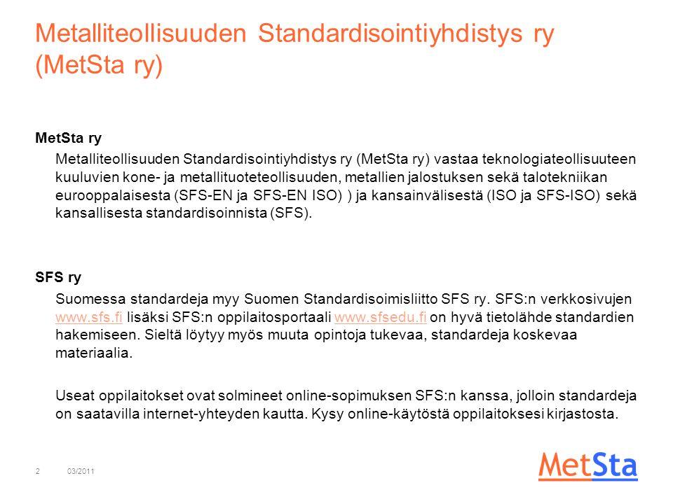Metalliteollisuuden Standardisointiyhdistys ry (MetSta ry)