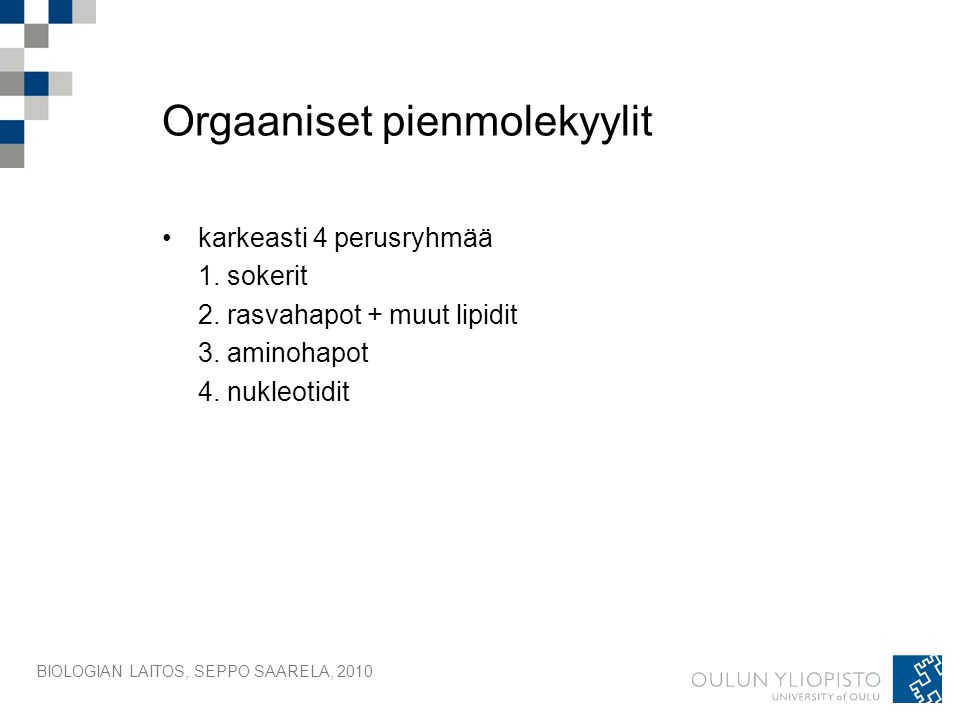 Orgaaniset pienmolekyylit