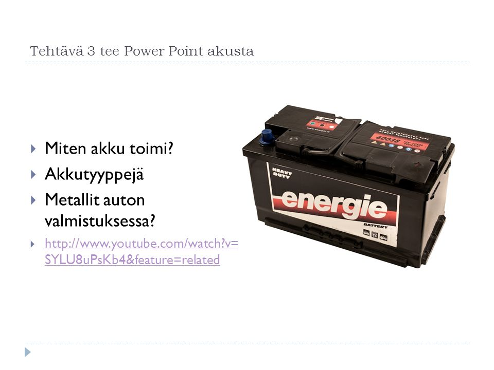 Tehtävä 3 tee Power Point akusta