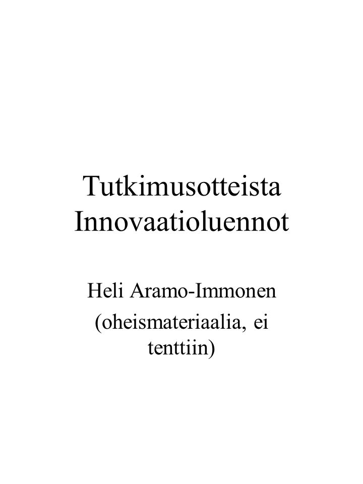 Tutkimusotteista Innovaatioluennot