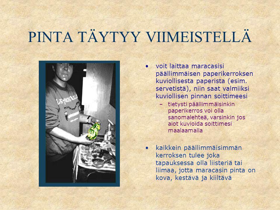 PINTA TÄYTYY VIIMEISTELLÄ