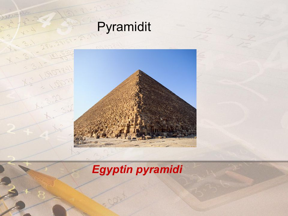 Pyramidit Egyptin pyramidi