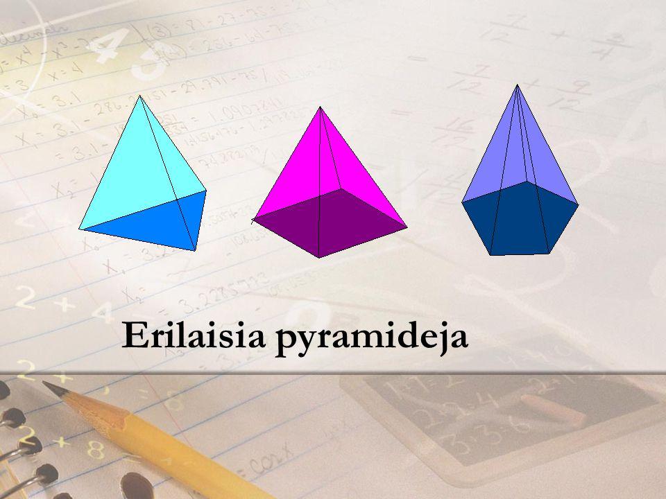 Erilaisia pyramideja