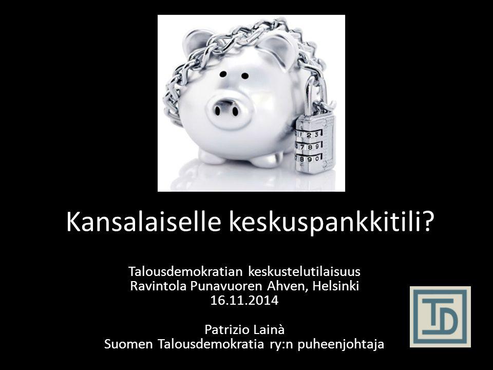 Kansalaiselle keskuspankkitili