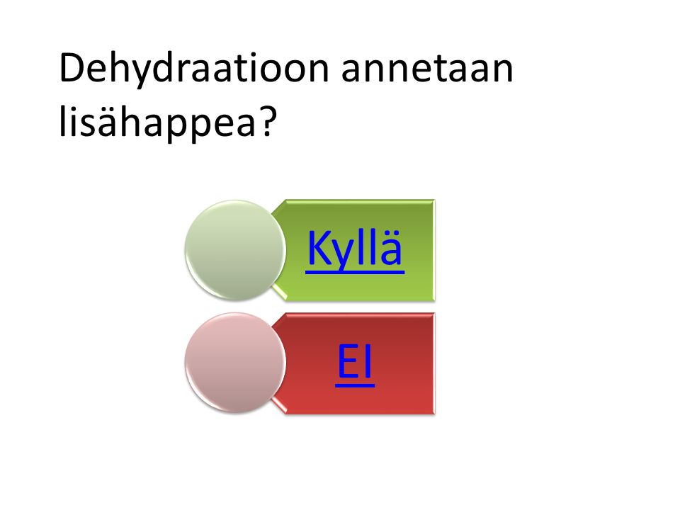 Dehydraatioon annetaan lisähappea