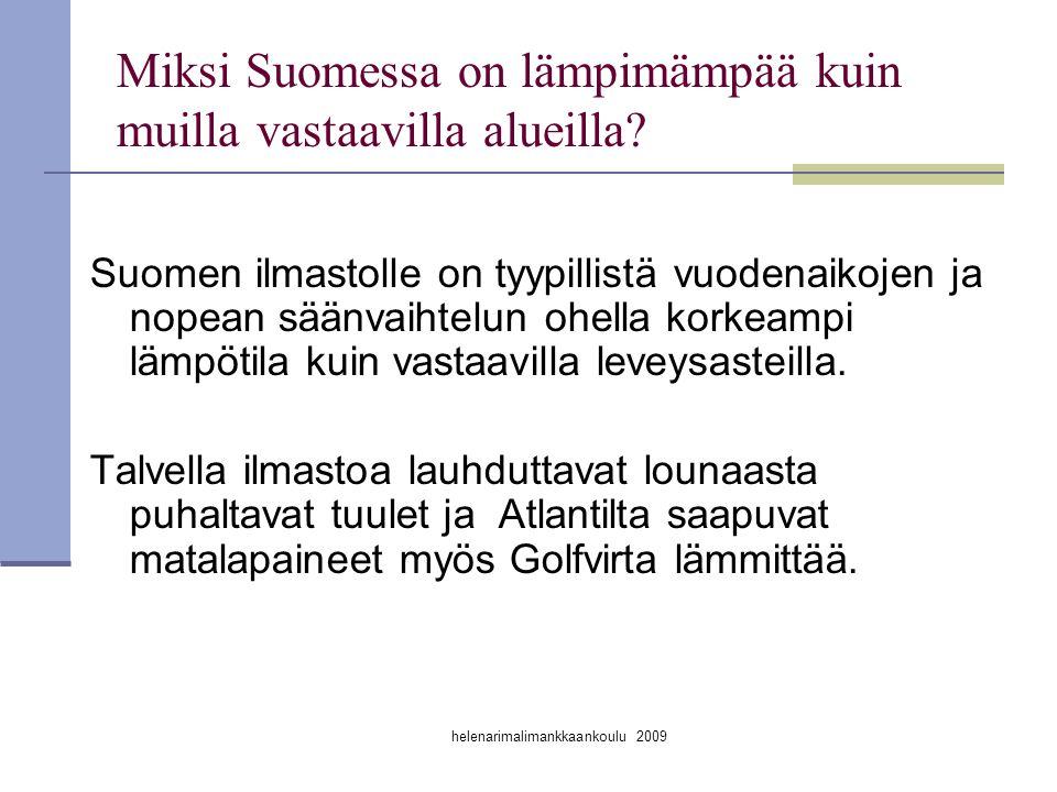 Miksi Suomessa on lämpimämpää kuin muilla vastaavilla alueilla