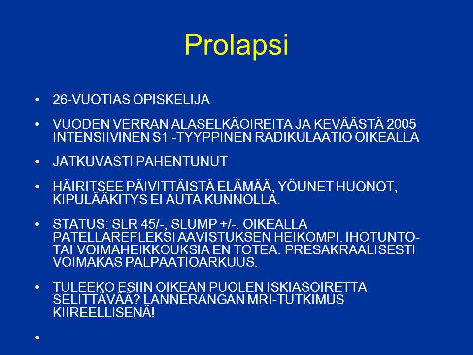 Prolapsi 26-VUOTIAS OPISKELIJA