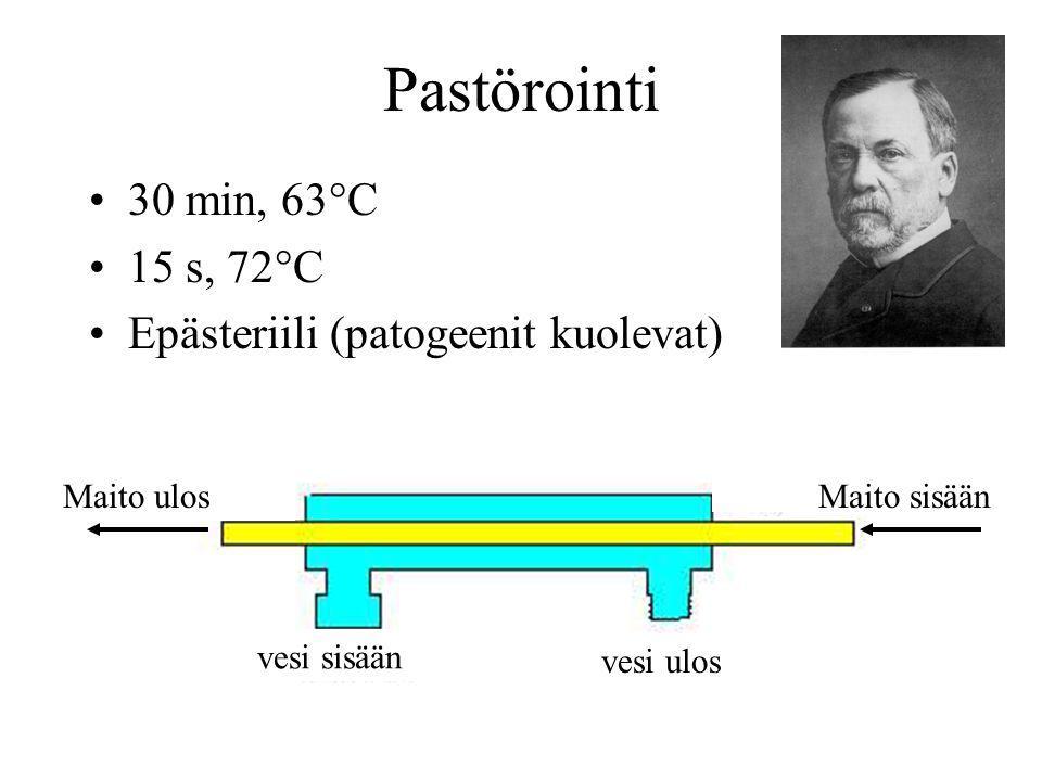 Pastörointi 30 min, 63°C 15 s, 72°C Epästeriili (patogeenit kuolevat)