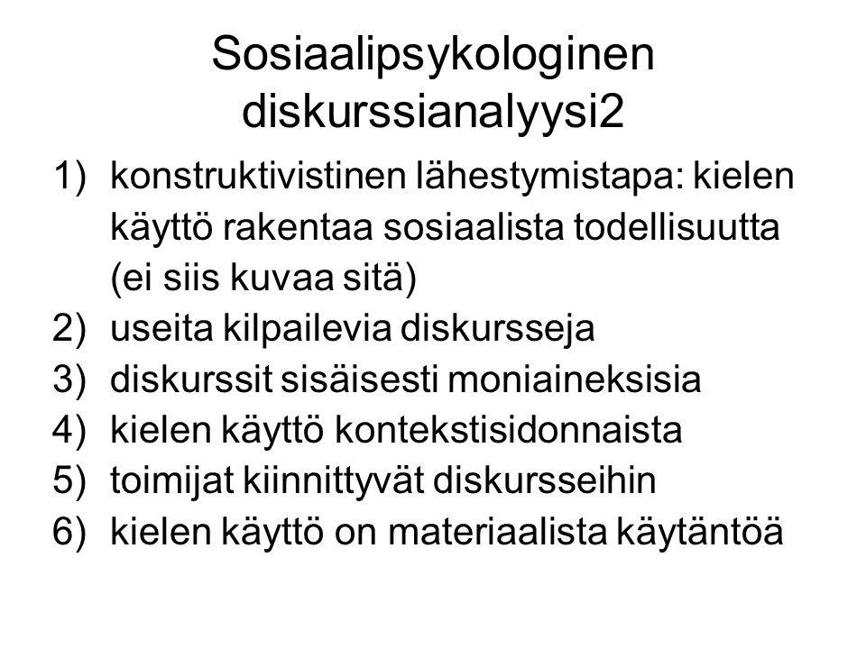 Sosiaalipsykologinen diskurssianalyysi2