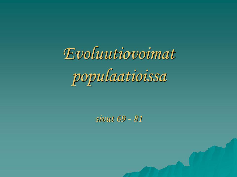 Evoluutiovoimat populaatioissa