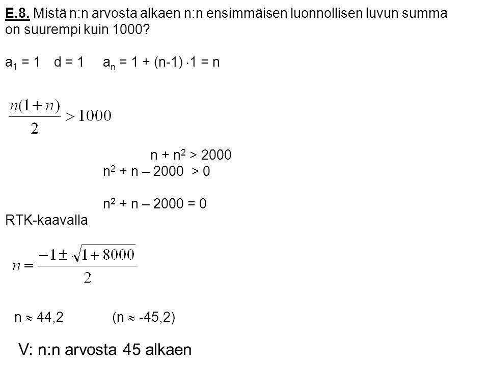 E.8. Mistä n:n arvosta alkaen n:n ensimmäisen luonnollisen luvun summa
