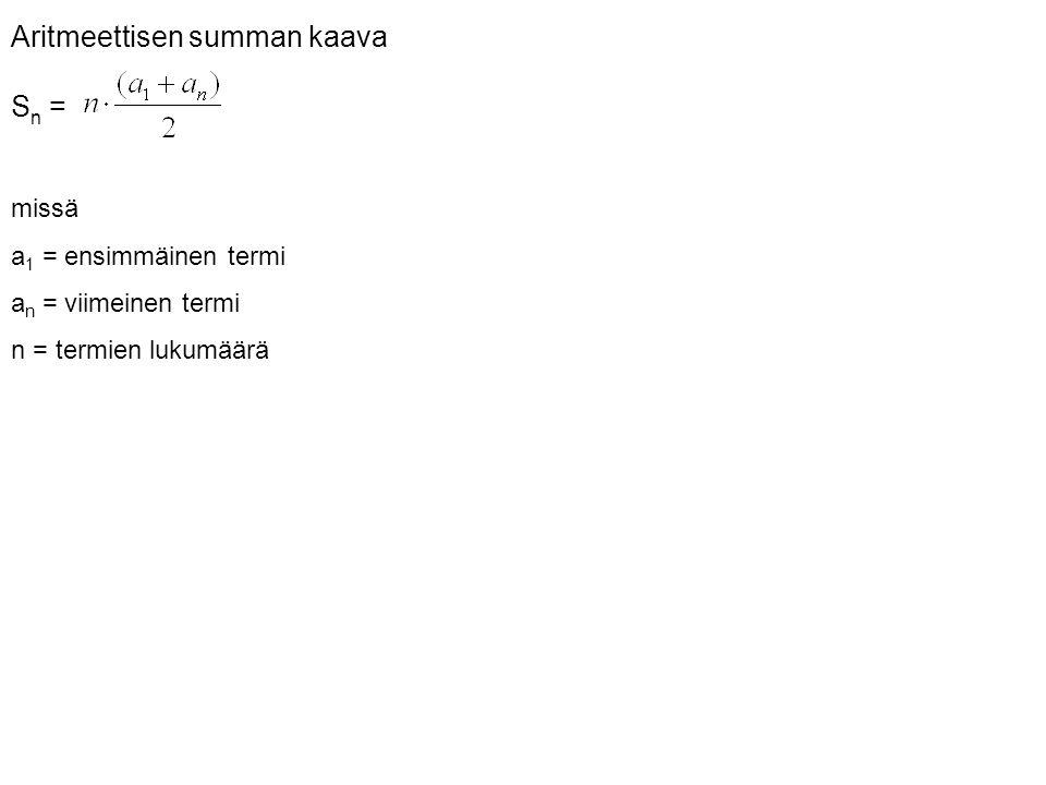 Aritmeettisen summan kaava Sn =