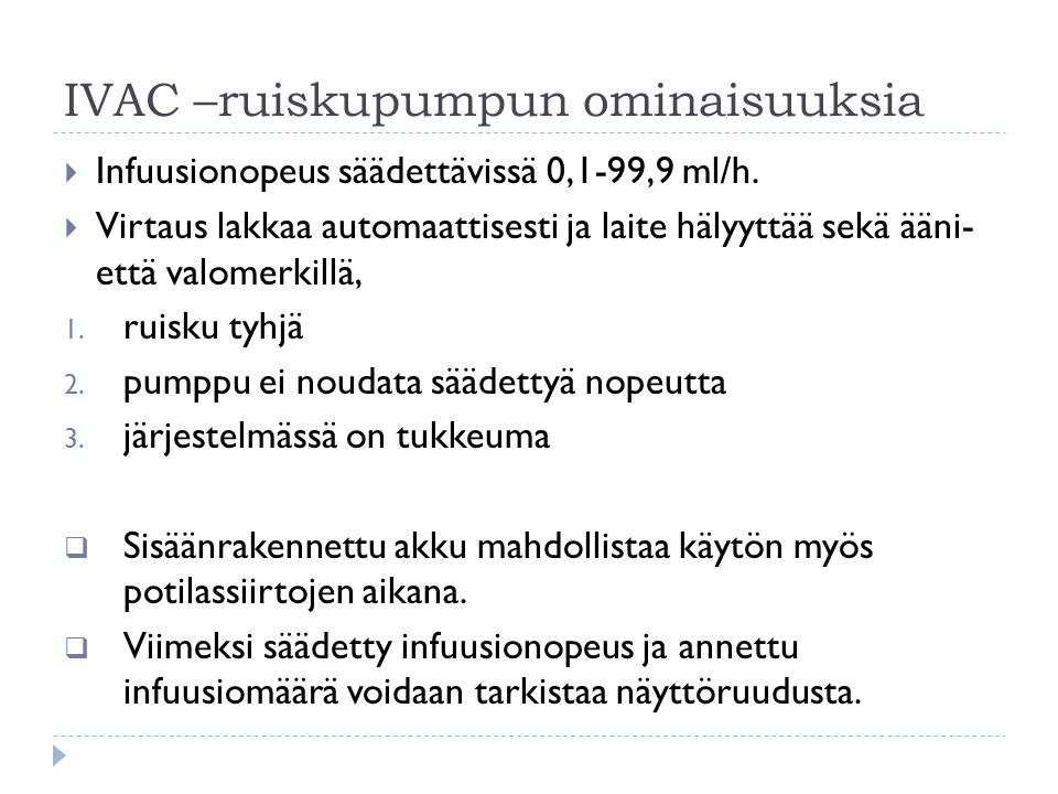 IVAC –ruiskupumpun ominaisuuksia
