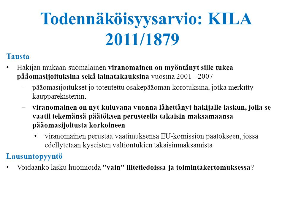 Todennäköisyysarvio: KILA 2011/1879